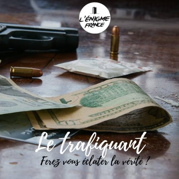 escape game albi tarn - Le trafiquant